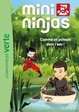Annetta Zucchi et Arnaud Huber - Mini Ninjas Tome 2 : Comme un poisson dans l'eau !.
