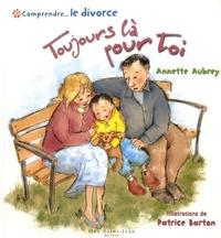 Comprendre... Le divorce : Toujours là pour toi.pdf