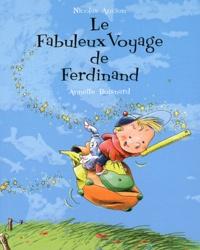 Annette Boisnard et Nicolas Ancion - Fabuleux Voyage de Ferdiand.