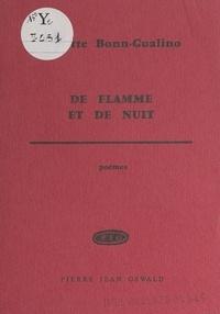 Annette Bonn-Gualino - De flamme et de nuit.