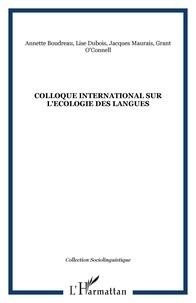 Annette Boudreau et Lise Dubois - Colloque international sur l'écologie des langues.