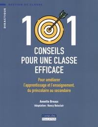 Annette Breaux - 101 conseils pour une classe efficace - Pour améliorer l'apprentissage et l'enseignement, du préscolaire au secondaire.