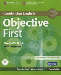 Annette Capel - Objective First for Revised Exam from 2015 - Student's Book with Answers. 1 Cédérom