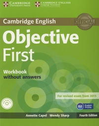 Annette Capel - Objective First - Workbook without Answers. 1 CD audio