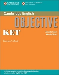 Annette Capel - Objective Ket Teacher's Book.