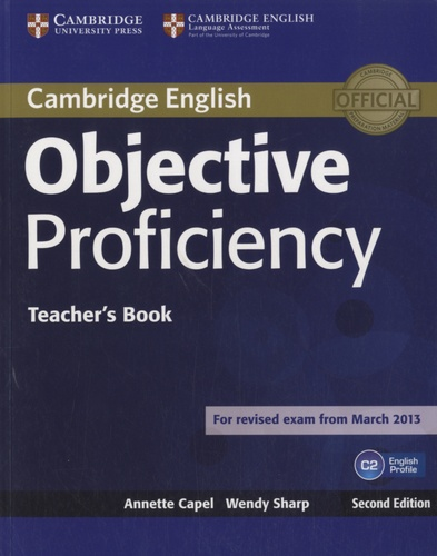 Annette Capel et Wendy Sharp - Objective Proficiency C2 - Teacher's Book.