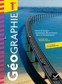 Annette Ciattoni et Gérard Rigou - Géographie 1re France et Europe : dynamiques des territoires dans la mondialisation.