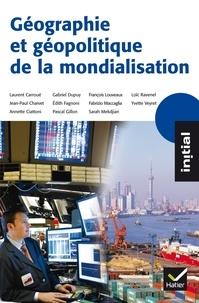 Annette Ciattoni - Géographie et géopolitique de la mondialisation.