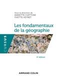 Annette Ciattoni et Yvette Veyret - Les fondamentaux de la géographie.