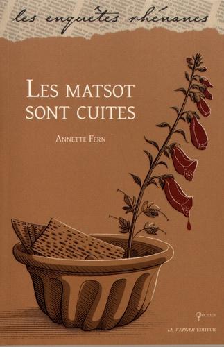 Annette Fern - Les matsot sont cuites.