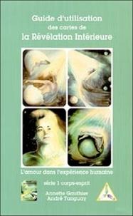 Annette Gauthier - Guide d'utilisation des cartes de la révélation intérieure - Tome 1, Corps-Esprit.