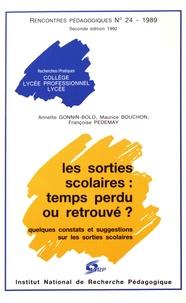 Annette Gonnin-Bolo et Maurice Bouchon - Les sorties scolaires : temps perdu ou retrouvé ? - Quelques constats et suggestions sur les sorties scolaires.