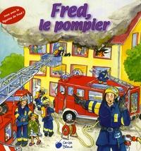 Annette Güthner - Fred le pompier.