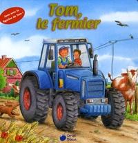Annette Güthner - Tom le fermier.
