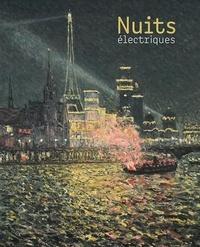 Annette Haudiquet - Nuits électriques.