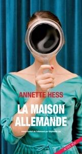 Téléchargement gratuit du livre réel pdf La maison allemande 9782330126964 (French Edition) par Annette Hess