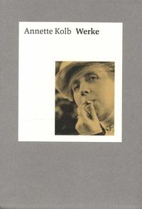 Annette Kolb - Werke - Coffret en 4 volumes : Band 1 : Europas unsterbliche Blamage ; Band 2 : Eine trügerische Ruhe ; Band 3 : Inmitten der unheimlichsten Geschichte ; Band 4 : Memento.