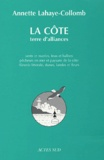 Annette Lahaye-Collomb - La côte, terre d'alliances.