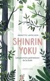 Annette Lavrijsen - Shinrin yoku - La forêt qui guérit le corps et l'esprit.