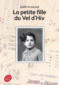 Annette Muller - La petite fille du Vel d'Hiv'.