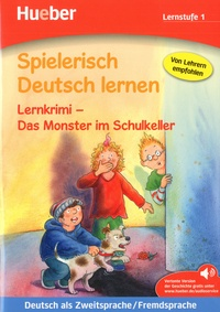 Spielerisch Deutsch lernen : Lernstufe 1 - Lernkrimi - Das monster im Schulkeller.pdf