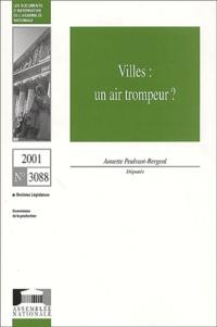 Annette Peulvast-Bergeal et  Assemblée nationale - Villes : un air trompeur ?.
