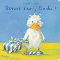 Annette Swoboda - Bonne nuit, Dudu !.