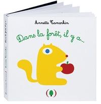 Annette Tamarkin - Dans la forêt, il y a....
