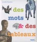 Annette Tamarkin - Des mots & des tableaux.