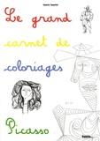 Annette Tamarkin - Le grand carnet de coloriages Picasso.