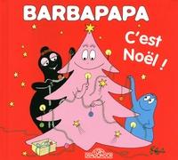 Annette Tison et Talus Taylor - Barbapapa  : C'est Noël !.