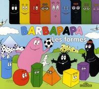 Annette Tison et Talus Taylor - Barbapapa et les formes.
