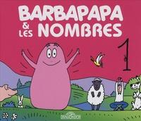 Annette Tison et Talus Taylor - Barbapapa et les nombres.