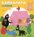 Annette Tison et Talus Taylor - Barbapapa  : La ferme.