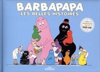 Annette Tison et Talus Taylor - Barbapapa  : Les belles histoires - Barbapapa ; Le voyage de Barbapapa ; La maison de Barbapapa.