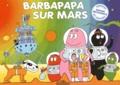 Annette Tison et Talus Taylor - Barbapapa sur Mars.