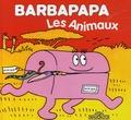 Annette Tison et Talus Taylor - Barbapapa - Les animaux.