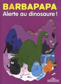 Annette Tison et Talus Taylor - Barbapapa - Alerte au dinosaure ! - En route pour le Mexique.