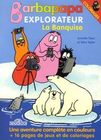 Annette Tison et Talus Taylor - La Banquise - Coloriages.