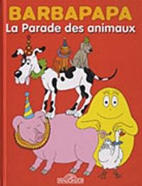 Annette Tison et Talus Taylor - La parade des animaux - Barbidou médecin du zoo.