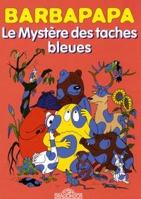 Annette Tison et Talus Taylor - Le Mystère des taches bleues ; Les Barbapapa au zoo.