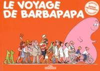 Annette Tison et Talus Taylor - Le voyage de Barbapapa.