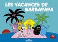 Annette Tison et Talus Taylor - Les vacances de Barbapapa.