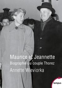 Maurice et Jeannette - Biographie du couple Thorez.pdf
