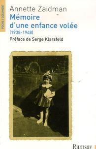 Annette Zaidman - Mémoire d'une nefance volée - (1938-1948).