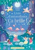 Anni Betts et Fiona Patchett - Livre d'autocollants Ca brille !.