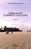 Annick Ameline-Le Bourlot - Complaintes d'Armor et d'ailleurs.