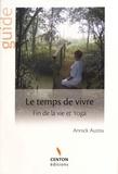Annick Auzou - Le temps de vivre - Fin de la vie et yoga.