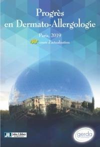 Annick Barbaud et Marie-Noëlle Crépy - Progrès en dermato-allergologie - Paris 2019.
