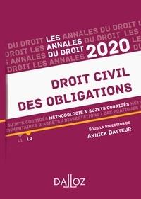 Annick Batteur - Annales Droit civil des obligations 2020 - Méthodologie & sujets corrigés.